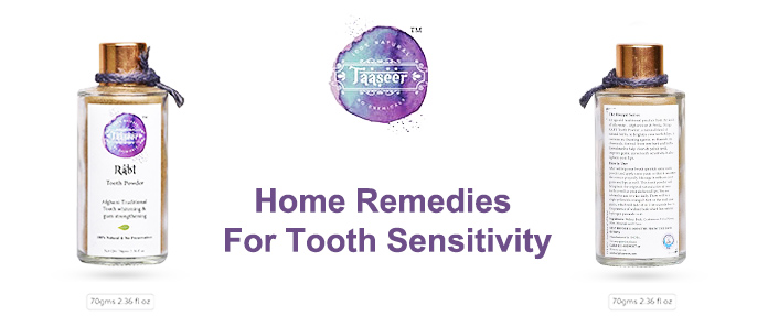 Home Remedies For Tooth Sensitivity